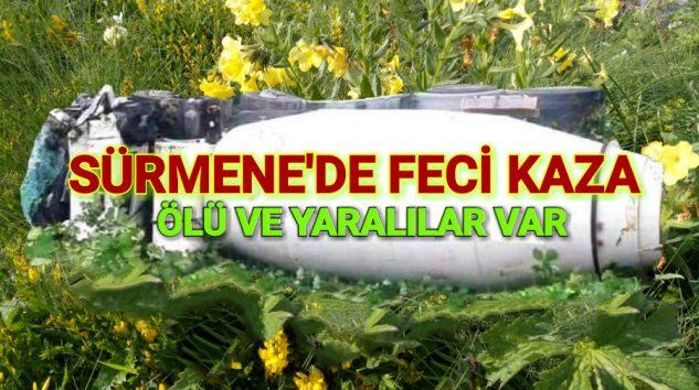 Trabzon'un Sürmene İlçesinden Acı haber Ölü ve yaralılar var.