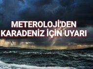 Meteroloji'den Karadeniz İçin fırtına uyarısı