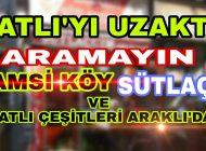 Lezzet'i Uzakta Aramayın Hamsiköy Sütlaç'ı Araklı'da