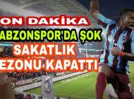 Trabzonspor'da 4-1 Galibiyetin Önüne Geçen Sakatlık Haberi
