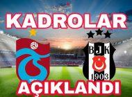 Trabzonspor Beşiktaş Kadrosu Açıklandı