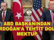 ABD Başkanından Erdoğan'a Alçakça yazılmış Mektup.