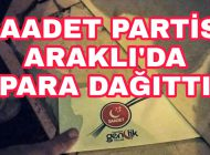 Saadet Partisi Araklı'da Esnafa Para Dağıttı