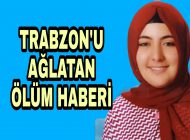 Genç Öğretmenin Ölümü Trabzon'u Ağlattı.