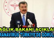 Sağlık Bakanı Koca Açıkladı İlk Vaka Türkiye'de görüldü