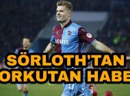 Trabzonspor'un yıldızından Korkutan haber