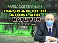 Belediye Başkanı Çebi Açıkladı Araklı İlçe Statyumu Başlıyor
