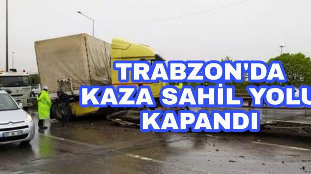 Trabzon'da Sahil Yolunda kaza
