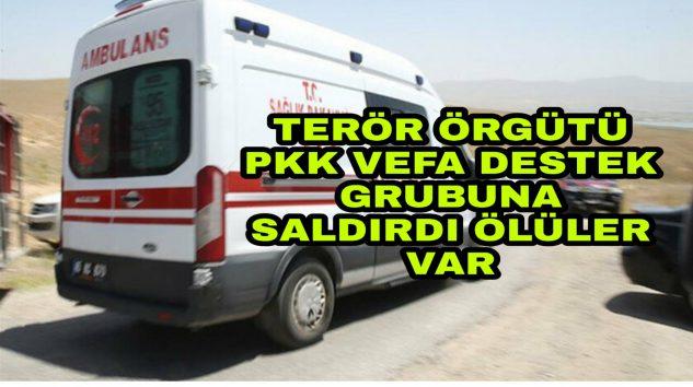 Terör örgütü PKK'dan Alçak saldırı iki kişi hayatını kaybetti