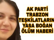 Trabzon'u Yas'a Boğan Haber Genç yaşta yakalandığı amansız Hastalığa