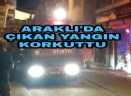 Son Dakika Araklı'da Çıkan yangın korkuttu